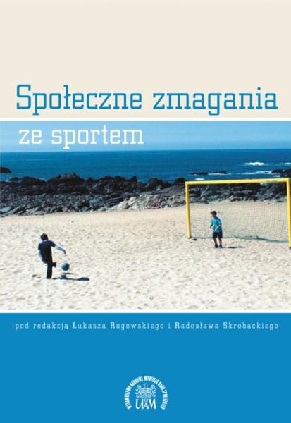 Społeczne zmagania ze sportem