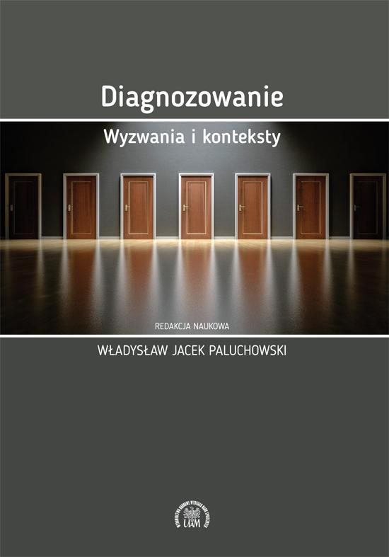 Diagnozowanie. Wyzwania i konteksty