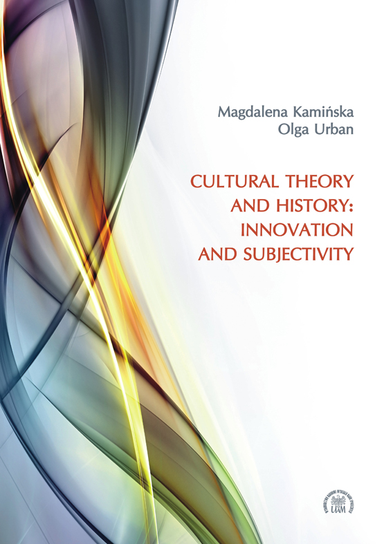 Cultural Theory and History: Innovation and Subjectivity
