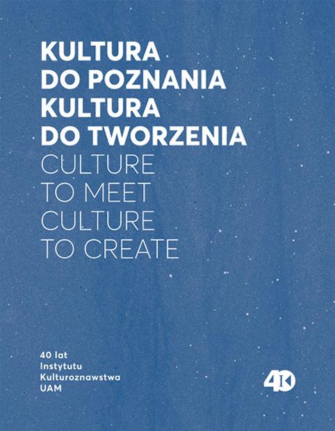 40 lat Instytutu Kulturoznawstwa UAM