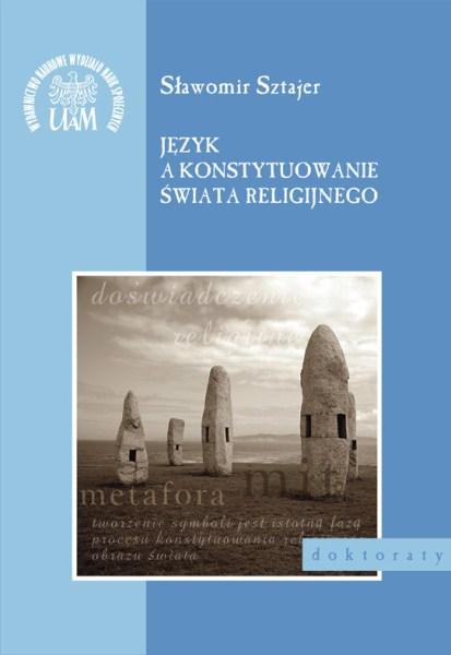 Język a konstytuowanie świata religijnego