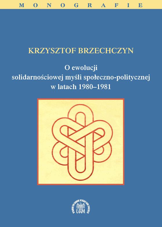 O ewolucji solidarnościowej myśli społeczno-politycznej w latach 1980–1981