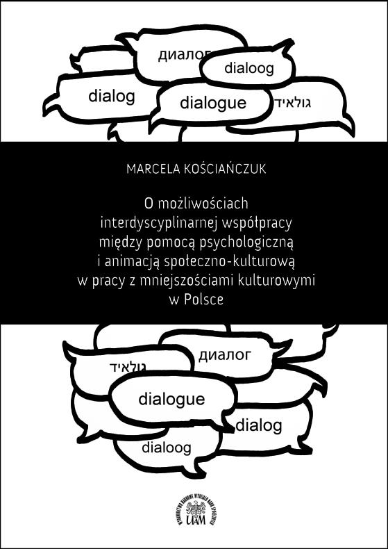 O możliwościach interdyscyplinarnej współpracy między pomocą psychologiczną i animacją społeczno-kulturową
