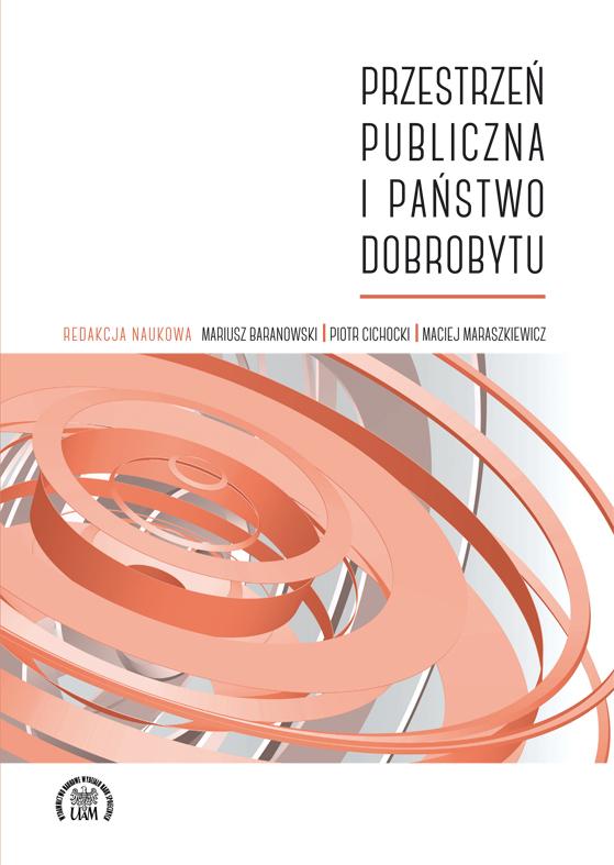 P>Przestrzeń publiczna i państwo dobrobytu